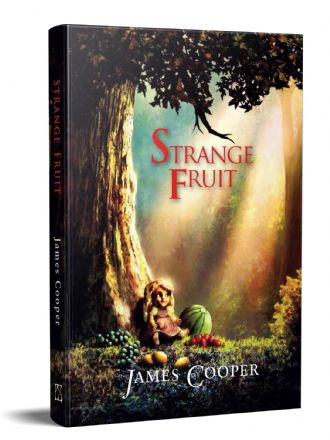 Strange Fruit [hardcover] by James Cooper
